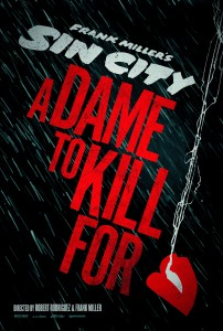 Sin-City-A-Dame-to-Kill-For_Poster_Trailer